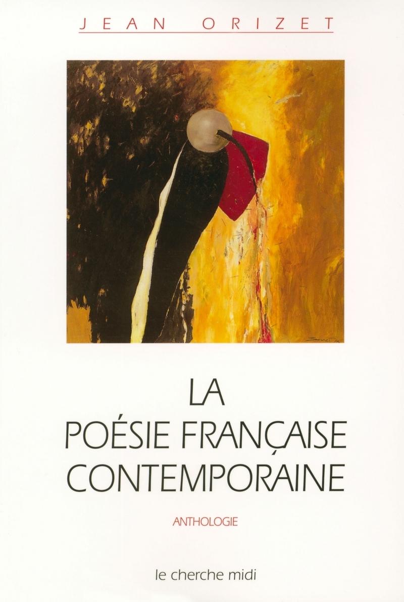 La poésie française contemporaine- Jean Orizet 9782749102184