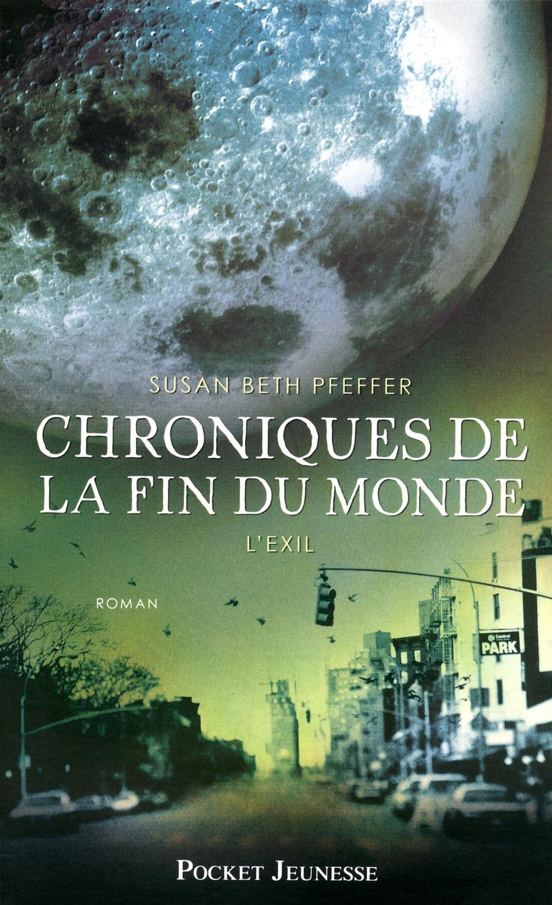 CHRONIQUES DE LA FIN DU MONDE (Tome 2) L'EXIL de Susan Beth Pfeffer 9782266199490