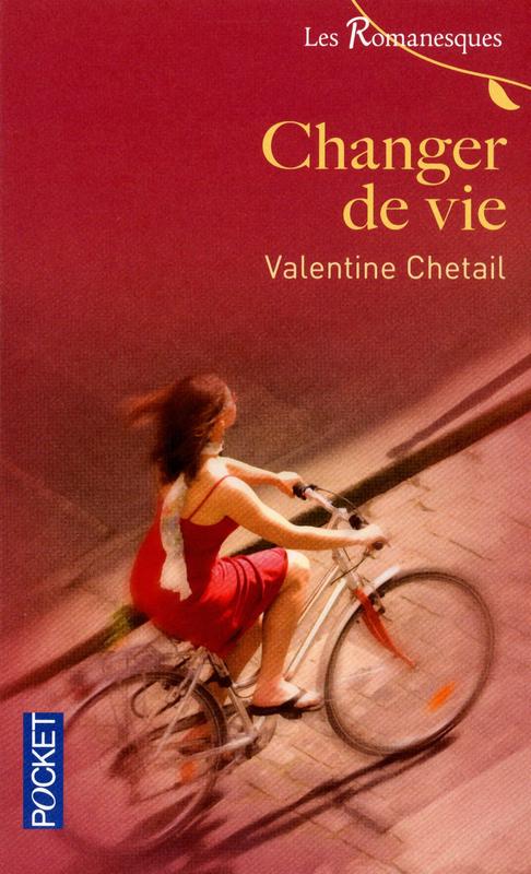Changer de vie de Valentine Chetail 9782266216012