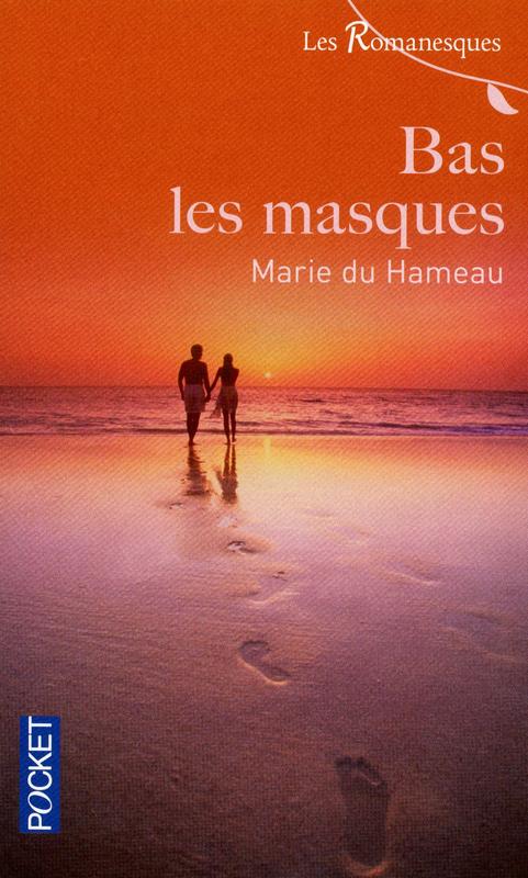 Bas les masques de Marie du Hameau 9782266216128