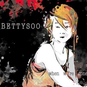 Ce que vous écoutez là tout de suite - Page 12 Bettysoo-300x300