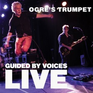 Guided By Voices vuelven!!! - Página 3 Ogres-Trumpet-300x300