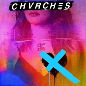 CHVRCHES ...a mis años escuchando synthpop... - Página 4 CHVRCHES-300x300