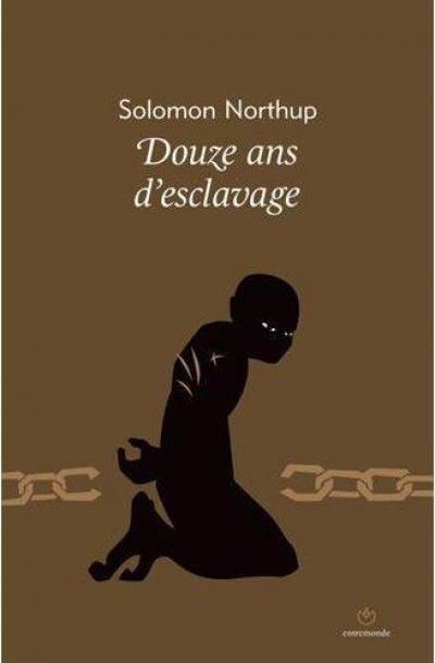 Douze Ans d'Esclavage NorthupDouzeans