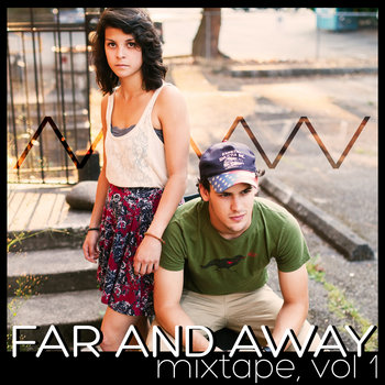 Far And Away >> EP Mixtape, Vol.1 A3287239308_2