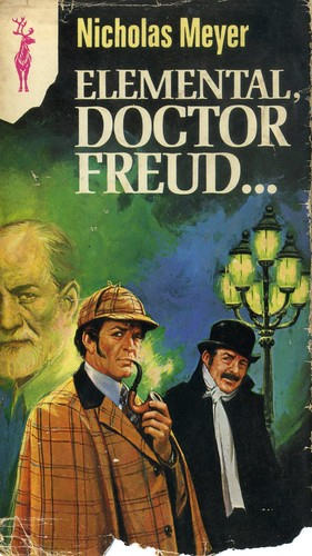 Elemental, Dr. Freud... - Nicholas Meyer 3744188040_c7591d5172