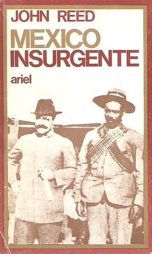 """""""México Insurgente"""" - libro de John Reed sobre la revolución mexicana de Francisco Villa y Emiliano Zapata (link actualizado) 3769580380_04455ebeb8"""