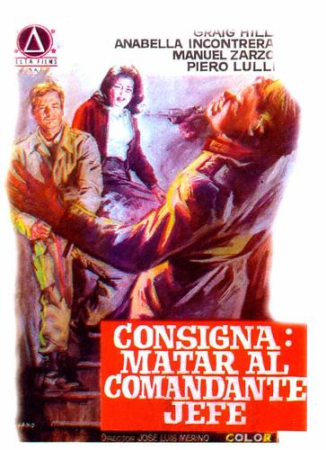 Le commando des braves-Commando di spie-Consigna:Matar al comandante jefe-José luis Merino, 1970 2759573110_e10439492e