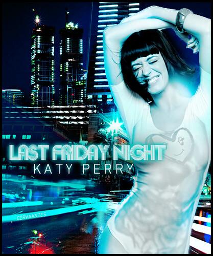 Single 'Last Friday Night (T.G.I.F.)' - Remix ft. Missy Elliott en p.1 - Página 2 5064050240_ec5bd06b7e