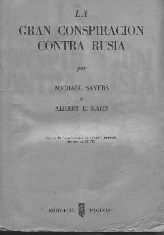 """""""La gran conspiración contra Rusia"""", de Michael Sayers y Albert E. Kahn,  8635651938_7f50c799fe"""