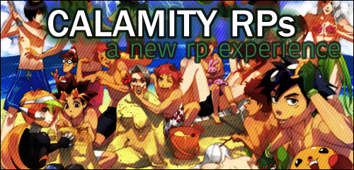 CALAMITY RPs [jcink] Ad2b
