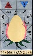 tirage du mois d'avril Oracle-de-la-triade-carte-33-naissance