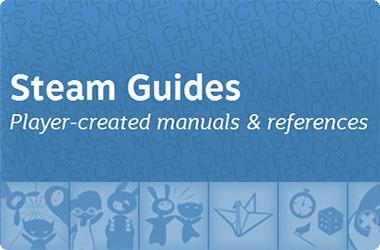 Steam Guides