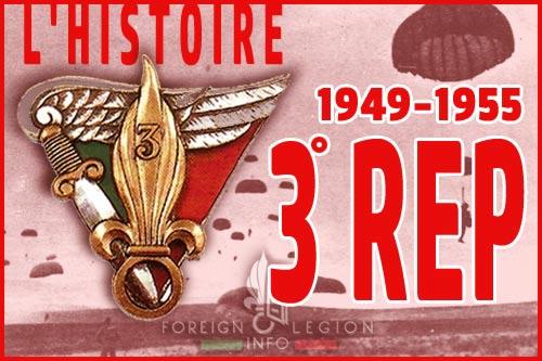 Le 3e Régiment étranger de parachutistes (3e REP) était l'un des trois régiments de parachutistes de la Légion étrangère 3-bep-3-rep-histoire