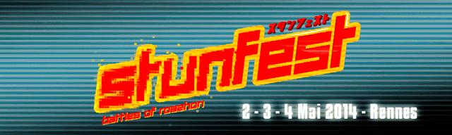 Stunfest 2014 (2-3-4 May 2014 - Rennes, France) Stunfest2014