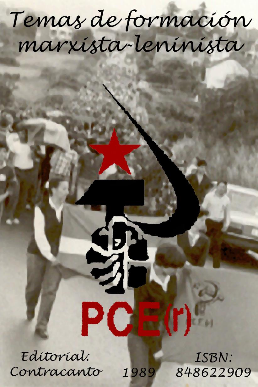 Libro: Temas de formación marxista-leninista [PCE(r)] Lirbo1