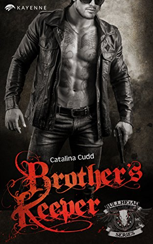 Brother's Keeper (Bullhead MC-Series 3) I5aq5qhj