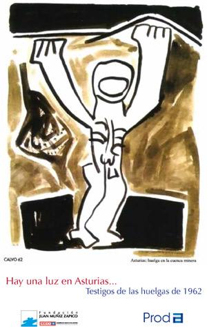 Hay una luz en Asturias. Testigos de las huelgas de 1962 - Fundación Juan Muñiz Zapico - CC.OO. de Asturias 2012_HayUnaLuzEnAsturias_03
