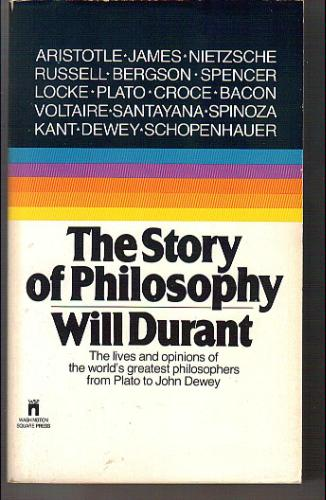 The Story of Philosophy: The Lives and Opinions of the World's Greatest Philosophers 257ec060ada08b7068272210.L