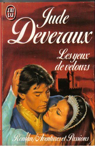 DEVERAUX Jude - LES MONTGOMERY ET LES TAGGERT - Tome 1 - Les Yeux de Velours (Moyen Age) Eb70012912a0bf00a7681210.L