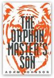 Adam Johnson - The Orphan Master's Son