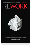 Jason Fried & David Heinemeier Hansson - Rework