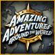 Amazing Adventures 2: Around The World Amazing-adventures-around-the-world_80x80