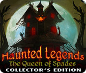 Haunted Legends 1: The Queen of Spades Haunted-legends-queen-of-spades-collectors_feature