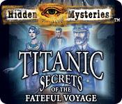 Hidden Mysteries 4: The Fateful Voyage Titanic Hidden-mysteries-the-fateful-voyage-titanic_feature