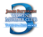 James Patterson Women's Murder Club 3: Twice in a Blue Moon Womens-murder-club-twice-in-a-blue-moon_feature