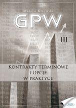 GPW III - Kontrakty terminowe i opcje w praktyce 152x200