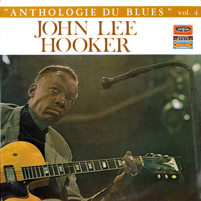 John Lee Hooker - Page 2 JohnLeeHooker-AnthologieDuBluesvol4Front_zpsd44ec451