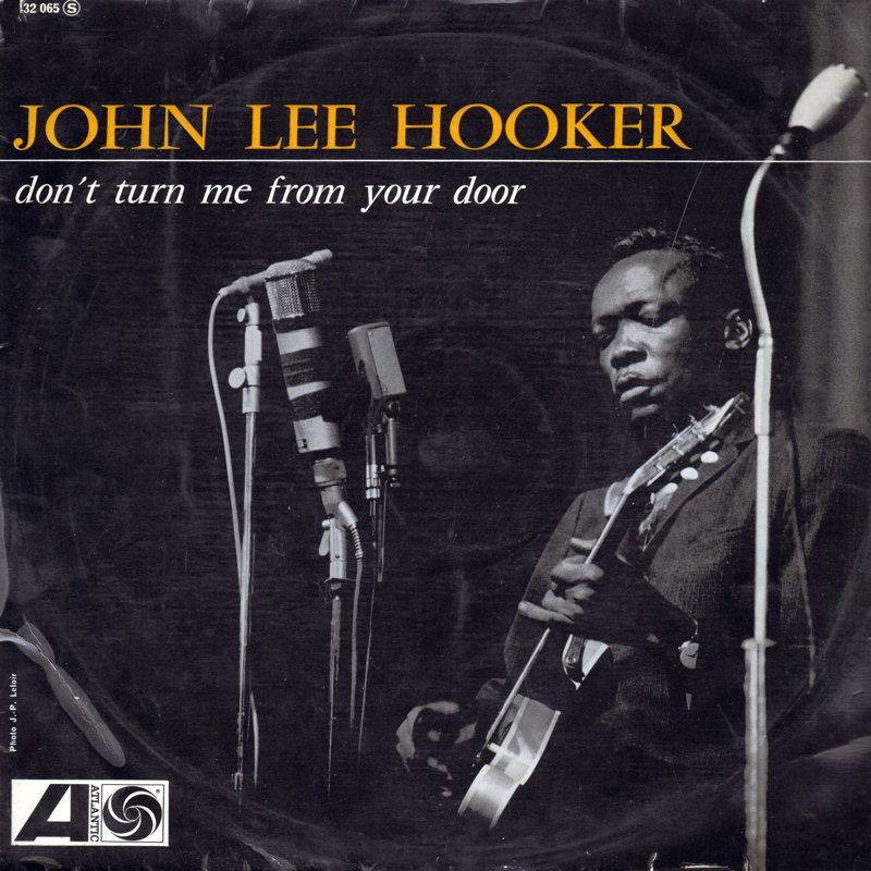 John Lee Hooker - Page 2 JohnLeeHooker-DontTurnMeFromYourDoorFront_zps97df1642