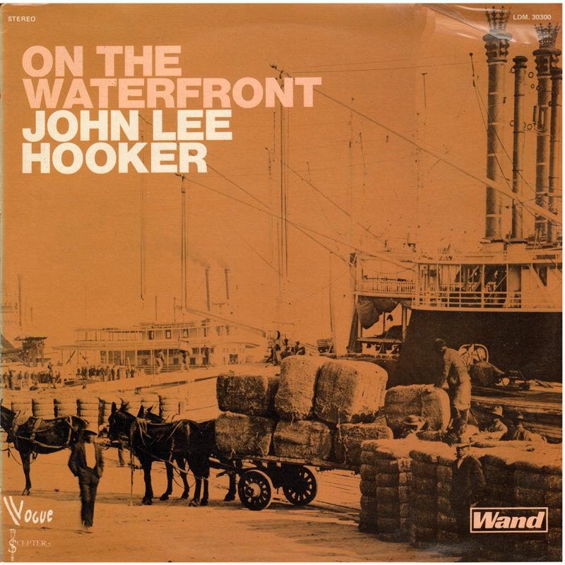 John Lee Hooker - Page 2 JohnLeeHooker-OnTheWaterfrontFront_zpsf71d0bf4