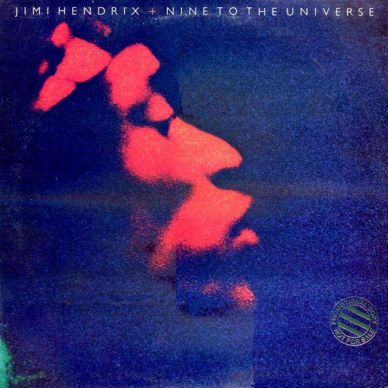Qu'écoutez-vous de Jimi Hendrix en ce moment ? - Page 41 NineToTheUniversepromoFront