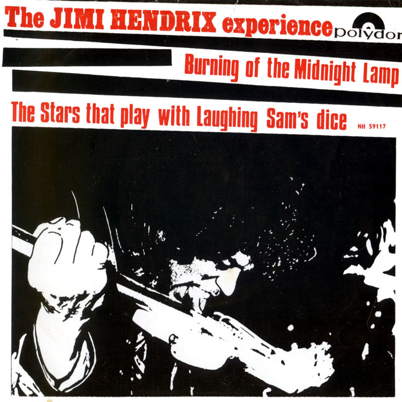 Discographie : 45 Tours : SP,  EP,  Maxi 45 tours 1967%20Polydor%20NH59117-BurningOfTheMidnightLamp-TheStrasThatPlayWithLaughingSamsDiceFront