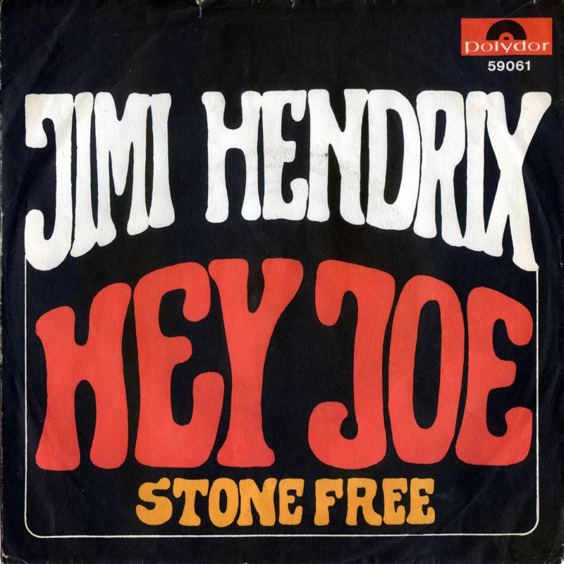 Discographie : 45 Tours : SP,  EP,  Maxi 45 tours 1967%20Polydor59061-HeyJoe-StoneFreeFrontGermany