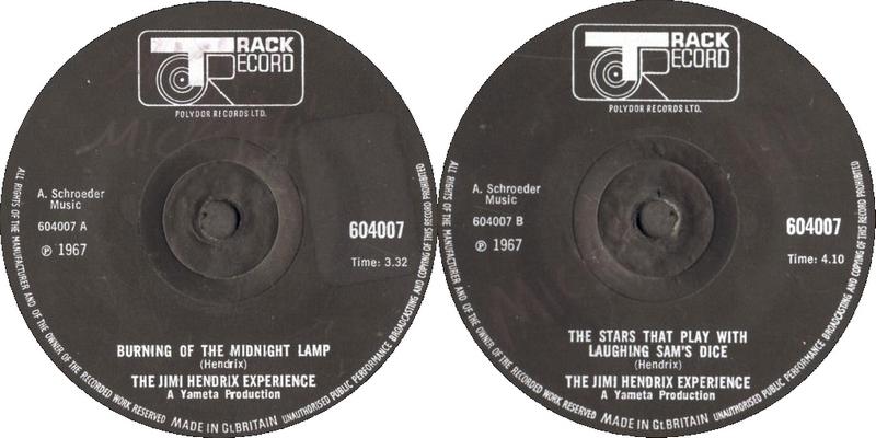Discographie : 45 Tours : SP,  EP,  Maxi 45 tours - Page 11 1967%20Track%20604007-BurningOfTheMidnightLamp-TheStarsThatPlayWithLaughingSamsDice-rondnoirplein