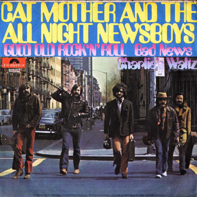 Discographie : 45 Tours : SP,  EP,  Maxi 45 tours - Page 11 1969%20Polydor%20102552-CatMothersampTheAllNightNewsboys-GoodOldRocknRoll-BadNews-CharliesWaltzBack