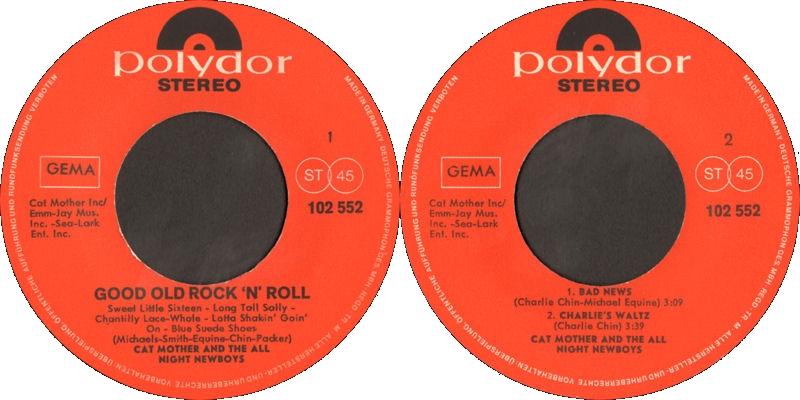 Discographie : 45 Tours : SP,  EP,  Maxi 45 tours - Page 11 1969%20Polydor%20102552-CatMothersampTheAllNightNewsboys-GoodOldRocknRoll-BadNews-CharliesWaltzLabel