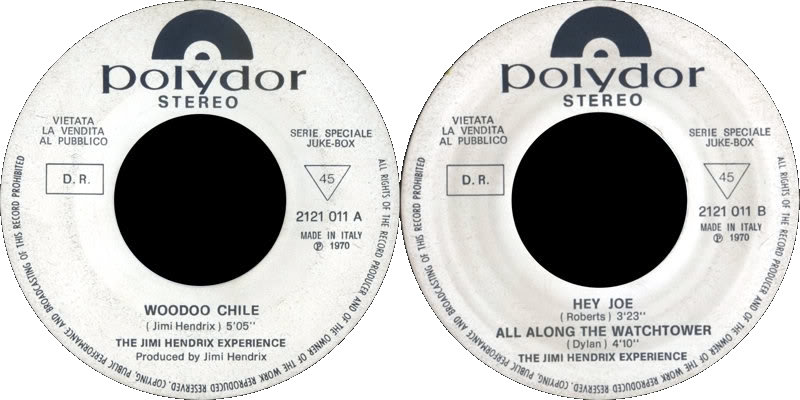 Discographie : 45 Tours : SP,  EP,  Maxi 45 tours - Page 6 1970%20Polydor2121011-VoodooChile-HeyJoe-AllAlongTheWatchtowerItalie
