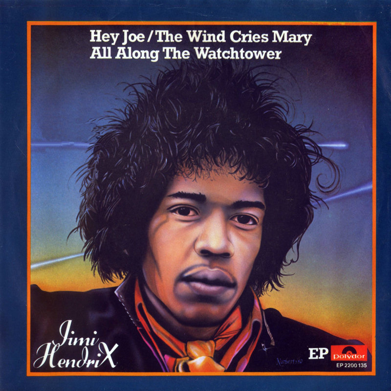 Discographie : 45 Tours : SP,  EP,  Maxi 45 tours 1980%20Polydor%20EP2200135-HeyJoe-AllAlongTheWatchtower-TheWindCriesMaryFront