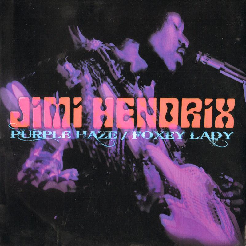 Discographie : 45 Tours : SP,  EP,  Maxi 45 tours 2012%20Experience%20Hendrix%2088725473247%20PurpleHaze-FoxeyLadyFront