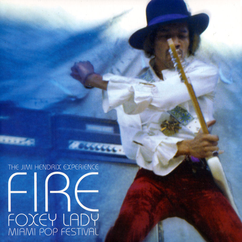 Discographie : 45 Tours : SP,  EP,  Maxi 45 tours 2013%20Experience%20Hendrix%2088837917278%20FireFoxeyLadyFront