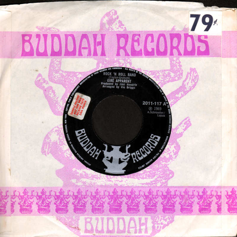 Discographie : 45 Tours : SP,  EP,  Maxi 45 tours - Page 12 Buddah2011-117EireApparentRockNRollBand