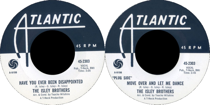 Discographie : Enregistrements pré-Experience & Ed Chalpin  - Page 4 Atlantic45-2303-HaveYouEverBeenDisappointed-MoveOverAndLetMeDance