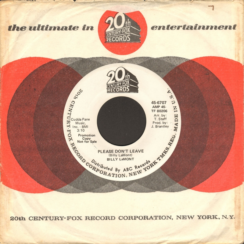 Discographie : Enregistrements pré-Experience & Ed Chalpin  - Page 9 Billy%20LaMont%20-%20Please%20Don%27t%20Leave%20-%2020th%20Century%20Fox%2045-6707%20B