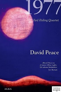 ¿RECOMENDACIONES DE NOVELAS NEGRAS?. - Página 2 1977-david-peace_1_577286