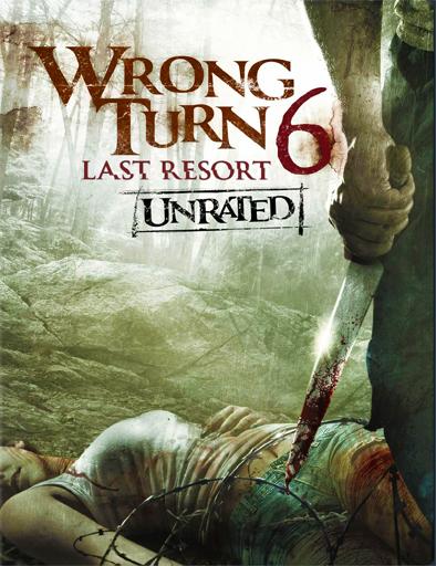 Wrong Turn 6: Last Resort (Camino Hacia el Terror 6) (2014) Wrong_Turn_6_Last_Resort_Camino_Hacia_el_Terror_6_poster_ingles