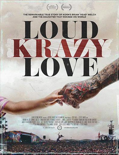 Jonathan Davis reparte chandals. El topic de Korn. - Página 3 Loud_Krazy_Love_poster_usa